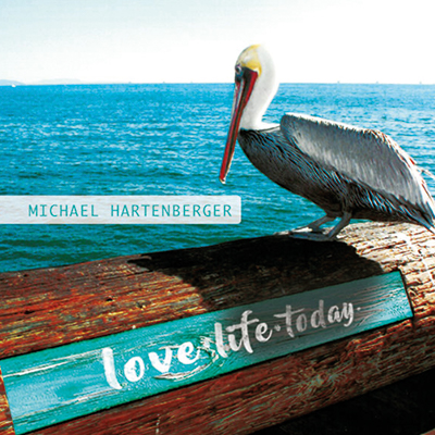 Music Love Life Today Michael Hartenberger